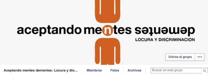 Grupo de Facebook: Aceptando Mentes Dementes