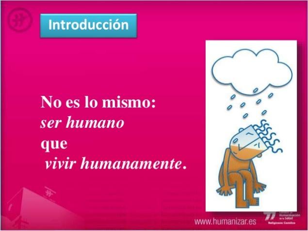 Fuente: humanizar.es